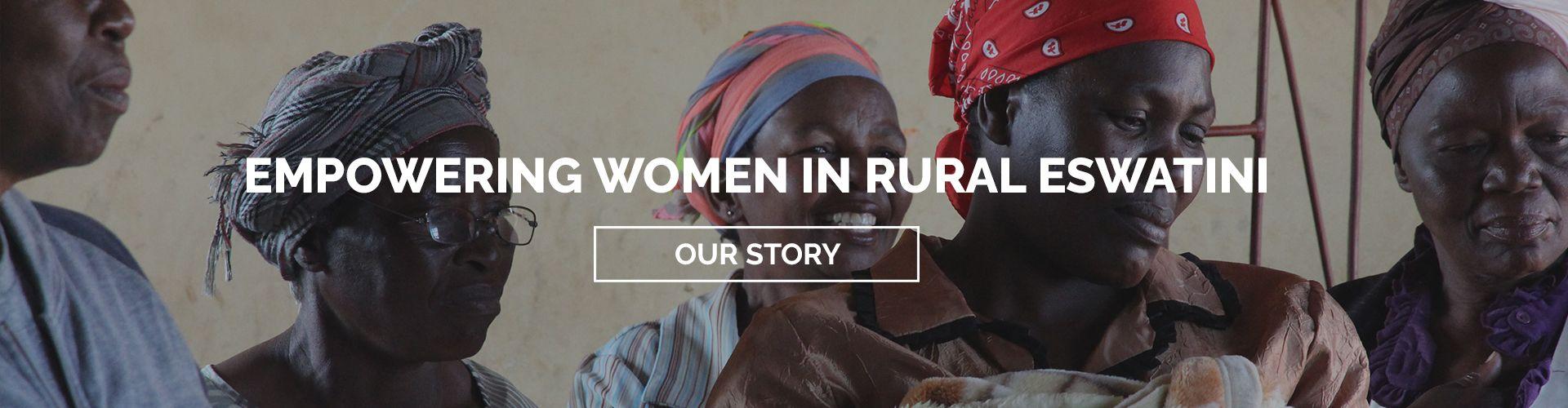 Empowering Women in Rural Eswatini